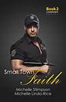 Small Town Faith