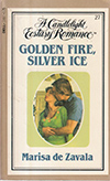 Golden Fire Silver Ice